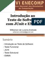 [XXVI ENECOMP] Introdução ao Teste de Software com JUnit e EMMA