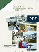 Historia Del Cuerpo de Ingenieros de Montes 18532010