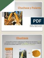Chuchoca y Polenta