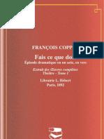 Fais Ce Que Dois - Francois Copee
