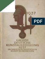 1 Große Deutsche Kunstausstellung 1937 im Haus der Deutschen Kunst zu München, 18. Juli bis 31. Oktober 1937. - München  Knorr & Hirth, 1937