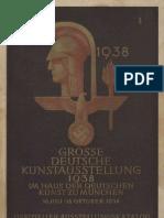 2 Große Deutsche Kunstausstellung 1938 im Haus der Deutschen Kunst zu München, 10. Juli bis 16. Oktober 1938. - München Bruckmann, 1938