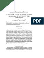 Failure of Anti-tumor Immunity in Mammals - Evolution Hypothesis