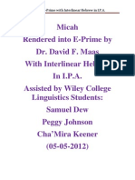 Micah in E-Prime With Interlinear Hebrew in IPA 5-4-2012