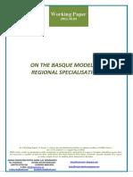 ON THE BASQUE MODEL OF REGIONAL SPECIALISATION (En) SOBRE EL MODELO VASCO DE ESPECIALIZACIÓN REGIONAL (En) ESKUALDEKO ESPEZIALIZAZIORAKO EUSKAL EREDUA (En)