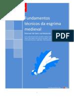 FUNDAMENTOS TÉCNICOS DA ESGRIMA MEDIEVAL-MANUAL DO BOM COMBATENTE