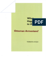 What Happened to Ottoman Armenians by Turkkaya Ataov