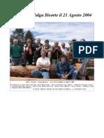 Gruppo a Malga Bisorte il 21 Agosto 2004