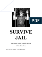 Survive Jail