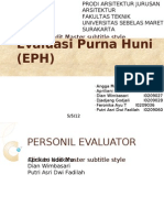 Evaluasi Purna Huni (EPH)