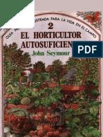 Seymour, John - El Horticultor Autosuficiente