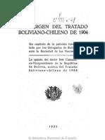 Al margen del Tratado Boliviano-chileno de 1904. Un capítulo de la petición formulada por los delegados de Bolivia ante la Sociedad de las Naciones. (1923)