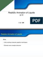 Realistic Animation of Liquids