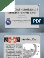Cirugía Oral y Maxilofacial I Seminario Paciente Renal 2011