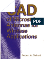 CAD of Micro Strip Antennas for Wireless Applications