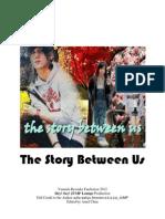 The Story Between Us (Yamada Ryosuke Fan Fiction)