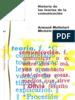 Historia de las Teorías de Comunicación- Matellart