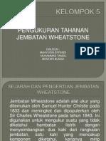 JEMABATAN WHEATSTONE
