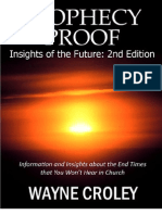 2nd Ed Prophecy Proof Insights of the Future Information and Insights About the End Times That You Won t Hear in Church