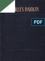 Charles Darwin - Descendent A Omului Si Selectia Sexuala (Ed. Academiei RSR - 1967)