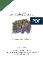 Jung, Carl Gustav - Lo Inconsciente en La Vida Psiquica Normal Y a [Doc]