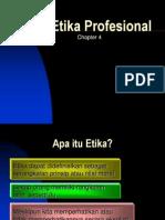 Etika Profesional Chapter 4