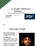Talvinder Singh (Venture – Tushky)