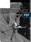 Speed Climbing 2nd How to Climb Faster and Better How to Climb Series