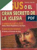 Jesus o El Gran Secreto de La Iglesia