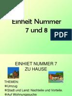 Einheit Nummer 7 Und 8