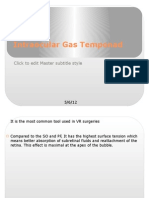 Intraocular Gas Temponad