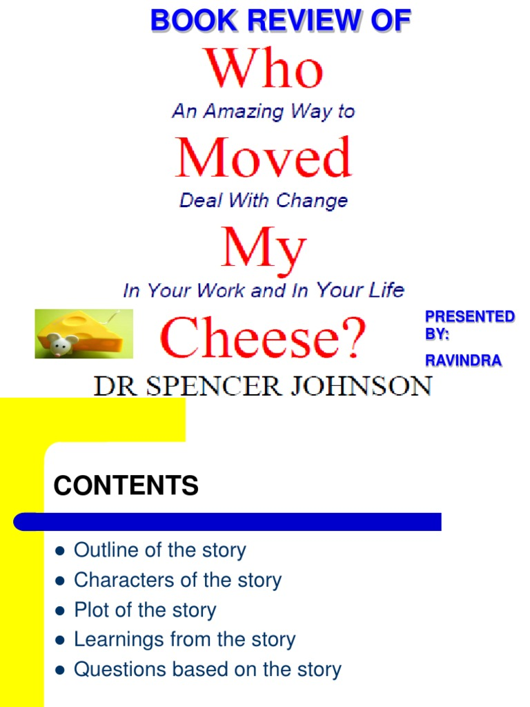Who moved my cheese book report
