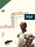 Cultura contra cultura. Walnice Nogueira Galvão. Folha de São Paulo