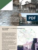 Bucharest - Risk and Urban Strategy - Cristina Olga Gociman