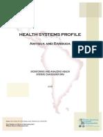 Health System Profile-Antigua Barbuda 2008