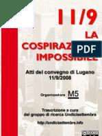 """Atti del convegno """"11/9 La Cospirazione Impossibile"""" (Lugano, 11/9/2008)"""