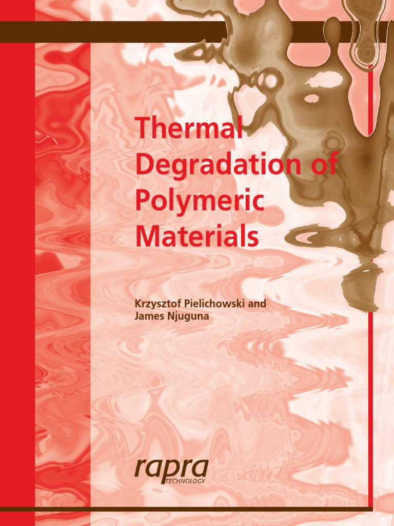 Thermal Degradation of Polymeric Materials | Polymers | Mass Spectrometry