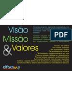 Visão Missão Valores