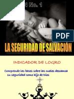 1 SEGURIDAD DE SALVACIÓN