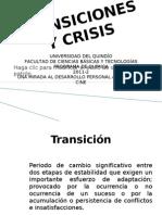 Transiciones y Crisis