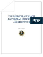 THE COMMON APPROACH TO FEDERAL ENTERPRISE ARCHITECTURE