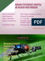 Menggabungkan Fotografi Digital Ke Dalam Sajian Multimedia