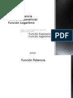 Función Exponencial, logaritmo y Potencia