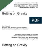 Betting on Gravity