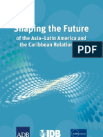 Shaping the Future of the Asia-Latin America and the Caribbean Relationship
