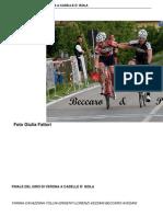 Finale Del Giro Di Verona a Caselle d Isola