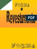 2 - Forma e revestimento