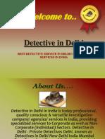 Deteective in Delhi..