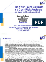 2004confpaper_risk_How to Make Your Point Estimate Look Like a Cost-Risk Analysis - Book