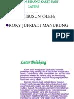 Pembuatan Benang Karet Dari Lateks by Roky j Manurung